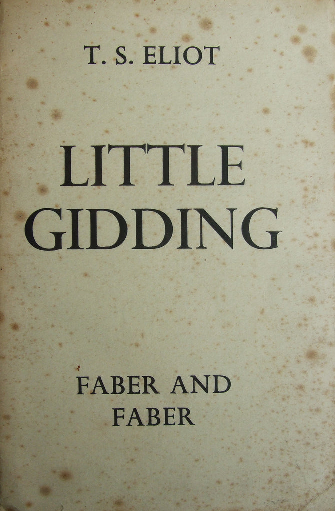 Little Gidding - the fourth and final part of The Four Quartets