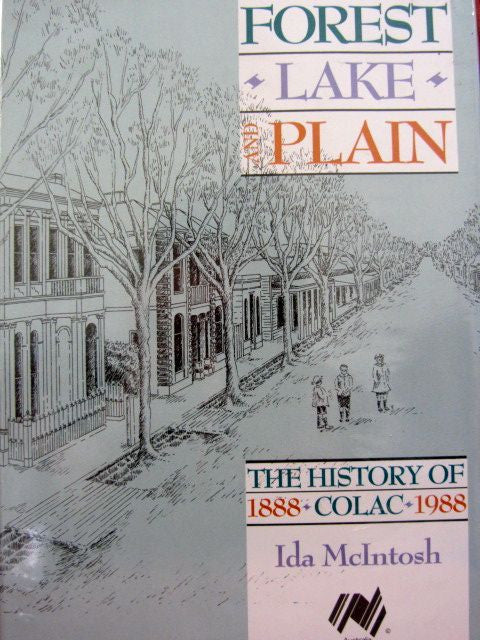 Forest Lake and Plain  The History of Colac