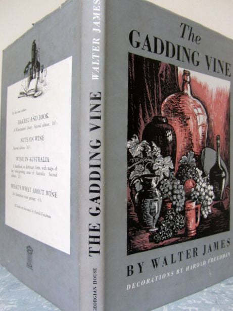 The Gadding Vine - First Edition