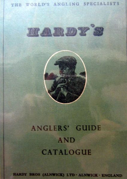 Hardy's Anglers' Guide & Catalogue