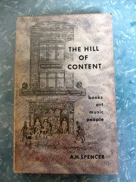 The Hill of Content   Books, Art, Music, People   First Edition    Near Fine / Very Good