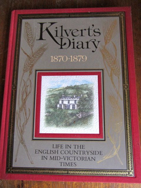 Kilvert's Diary Life in the English Countryside in Mid-Victorian Times