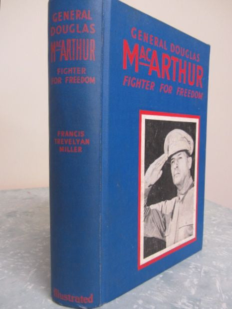 General MacArthur   Fighter for Freedom