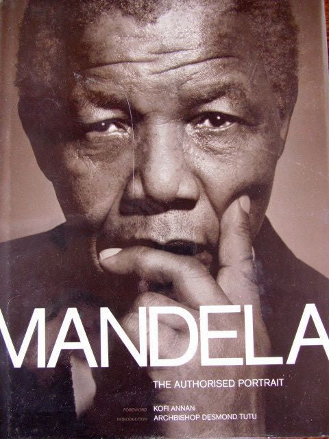 Mandela  The Authorised Portrait   Mike Nicol   2006, First Edition  Wild Dog Press, South Africa.   Fine / Fine