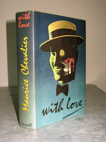 With Love   The Autobiography of Maurice Chevalier  1960, First Edition   Near Fine  / Near Fine