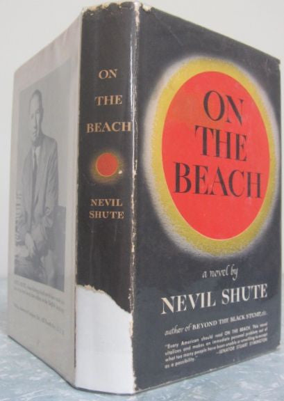 On the Beach. 1957, First US Edition Good / Good