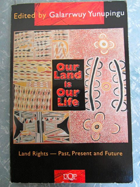 Our Land is Our Life  Land Rights - Past, Present & Future