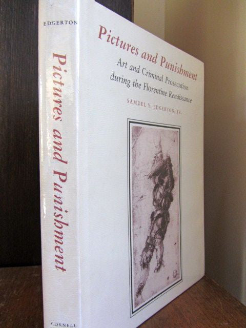 Pictures and Punishment  Art and Criminal Prosecution during the Florentine Renaissance    First Edition    Near Fine / Near Fine