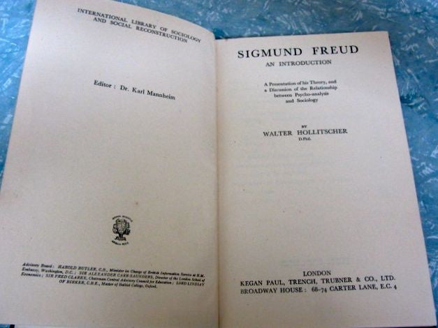 Sigmund Freud  An Introduction  A Presentation of his Theory, and a Discussion of the Relationship between Psycho-Analysis and Sociology
