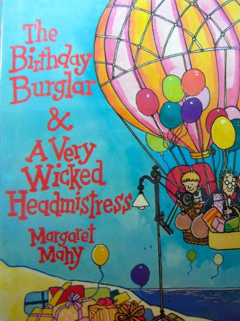 The Birthday Burglar & A Very Wicked Headmistress