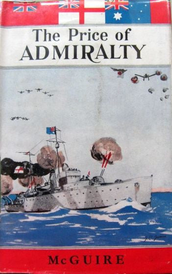 The Price of Admiralty   1944, First Edition