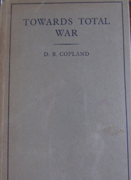 Towards Total War   1942, First Edition  Illustrated with Fold-Out Map   Very Good / Very Good