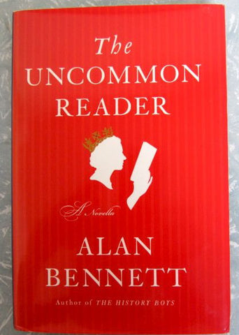 The Uncommon Reader    2007, First Edition   Fine / Fine