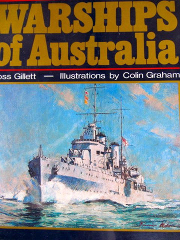 Warships of Australia by Ross Gillett    1977, First Edition   Near Fine / Near Fine