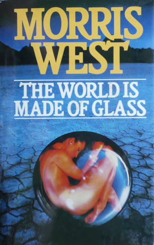 The World is Made of Glass   Morris West    1983, First Edition