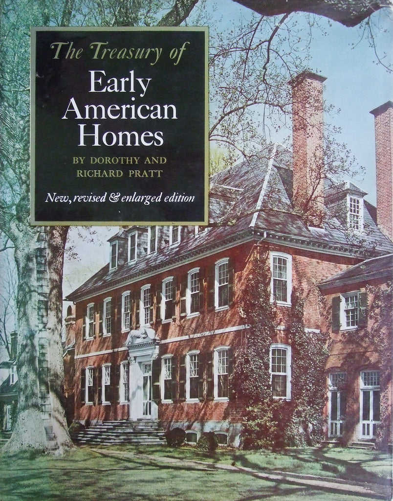 The Treasury of Early American Homes