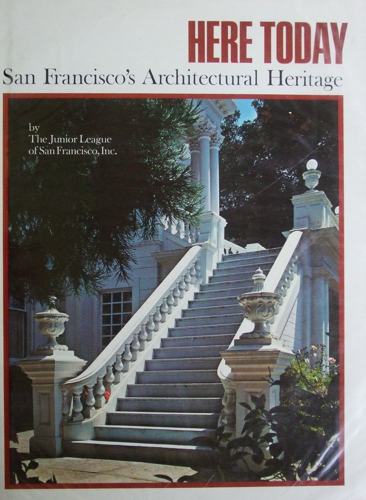 Here Today     San Fransico's Architectural Heritage