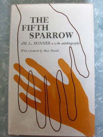 The Fifth Sparrow  An Autobiography