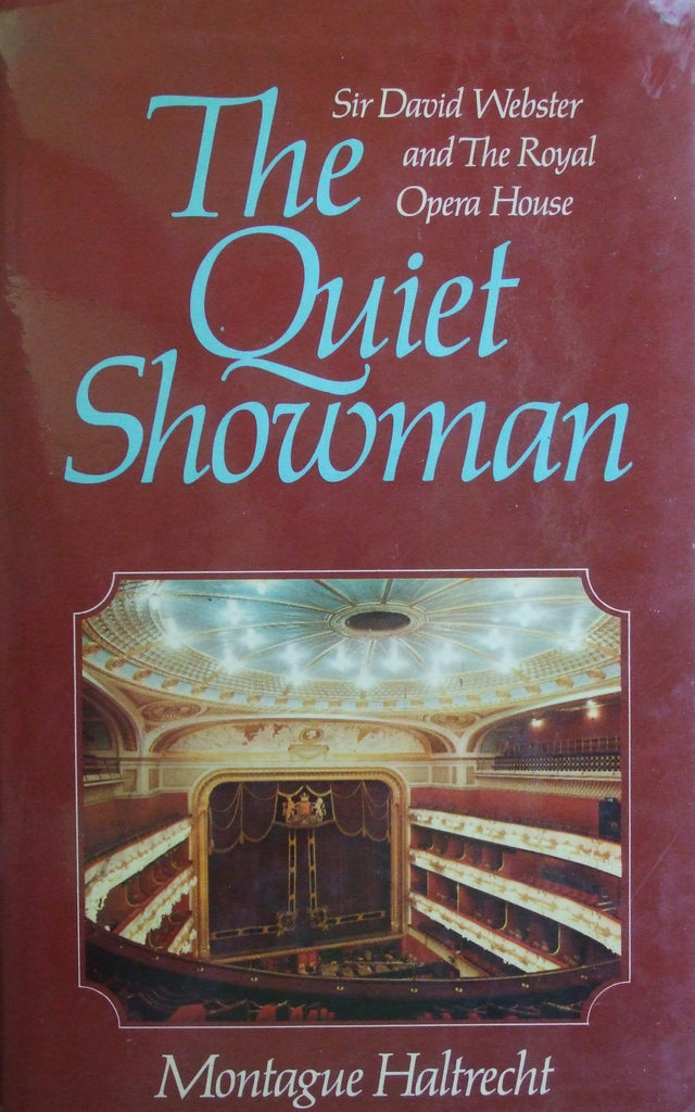 The Quiet Showman: Sir David Webster & The Royal