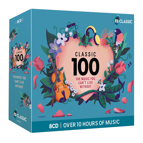 Classic 100: The Music You Can't Live Without (8CD)