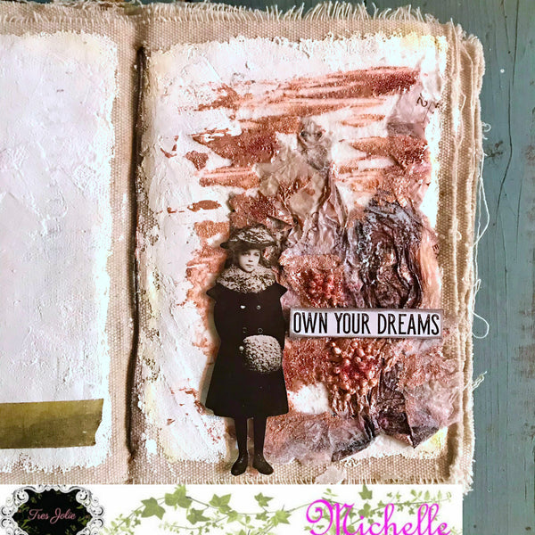 Own Your Dreams - Mixed Media Journal Entry