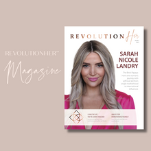 Load image into Gallery viewer, RevolutionHer™ Magazine V1.2 featuring Sarah Nicole Landry