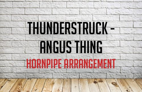 THUNDERSTRUCK - ANGUS THING - Modern Piping
