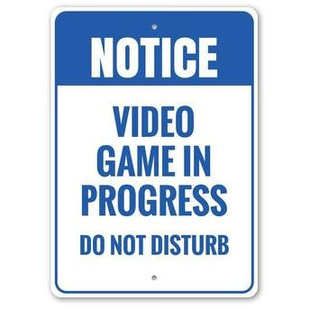 Do Not Disturb Video Game Sign