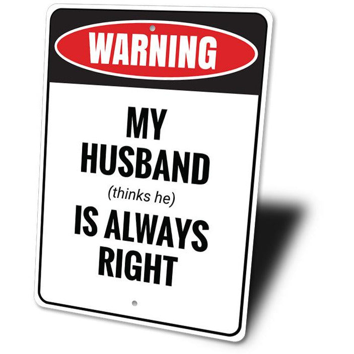 Funny Husband Gift Sign