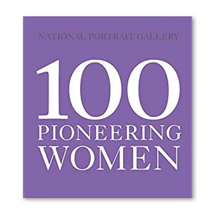 100 PIONEERING WOMEN BOOK