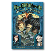 Dr. Critchlore's School for Minions : Dr. Critchlore's School for Minions #2 Book