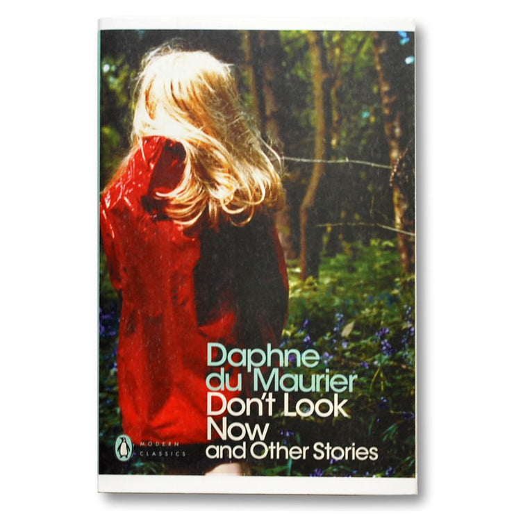 Don't Look Now and Other Stories Book