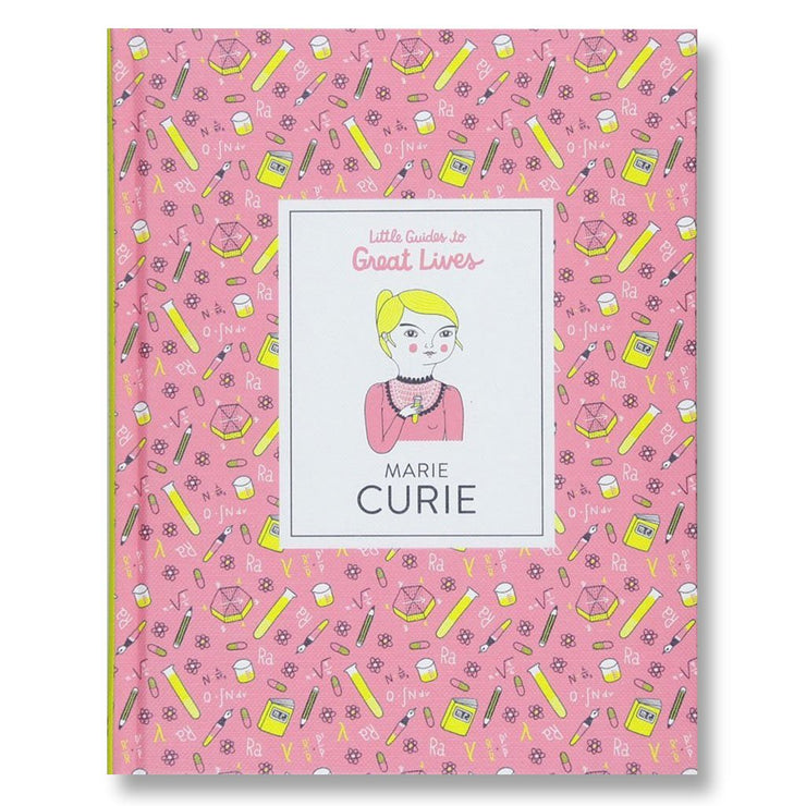 Marie Curie : Little Guides to Great Lives Book