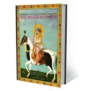 The Mughal Feast : Recipes from the Kitchen of Emperor Shah Jahan Book