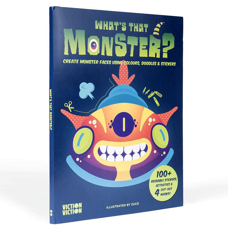 What's That Monster? : Create monster faces using colours, doodles & stickers Book