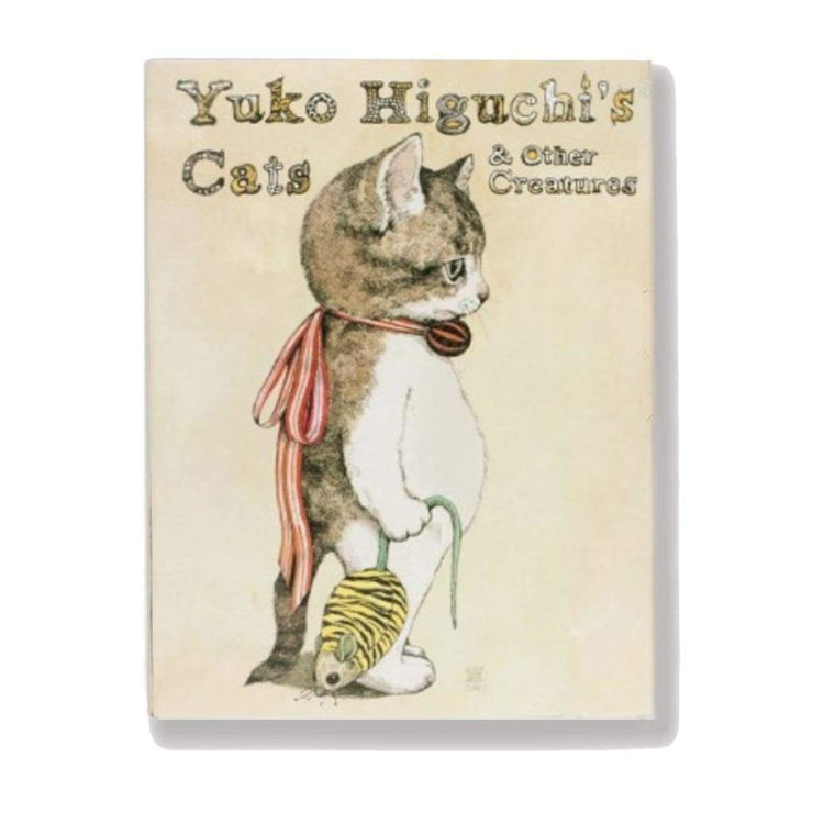 YUKO HIGUCHIS CATS & OTHER CREATURES
