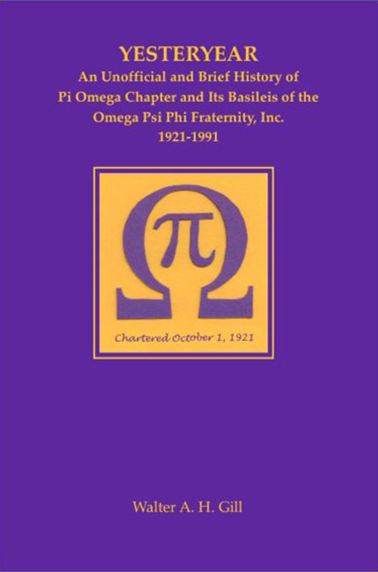 Yesteryear Pi Omega Chapter History by Walter A. H. Gill