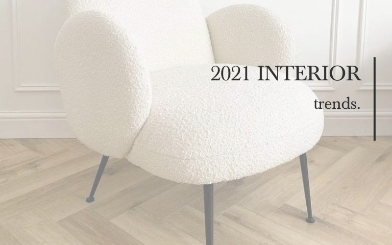 2021 Home Interior Trends.