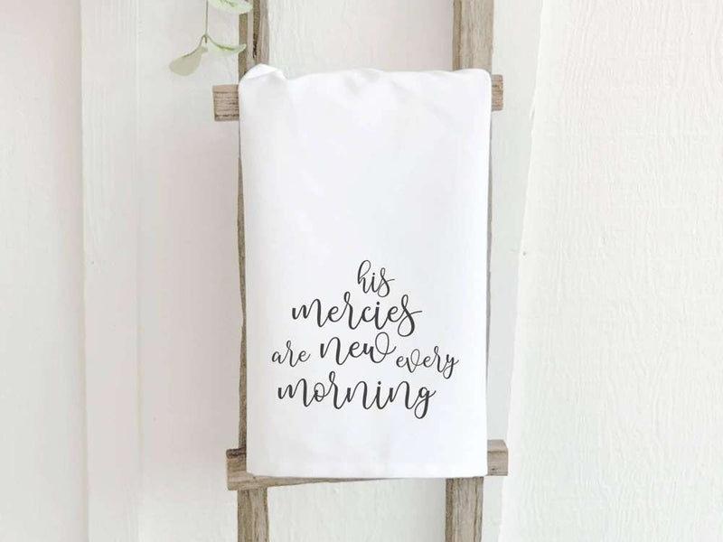 His Mercies are New Every Morning - Cotton Tea Towel
