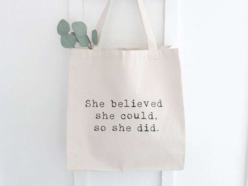 She Believed She Could, So She Did - Canvas Tote Bag