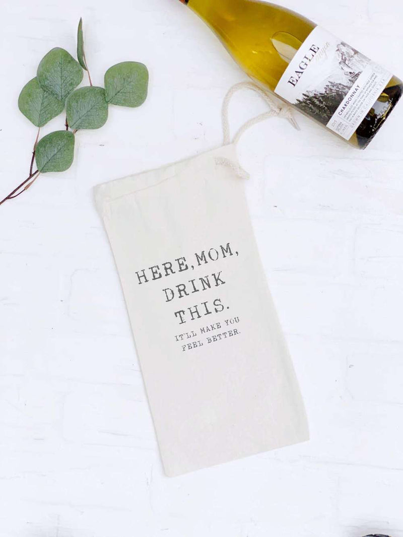 Here, Mom, Drink This - Wine Bag Gift Tote