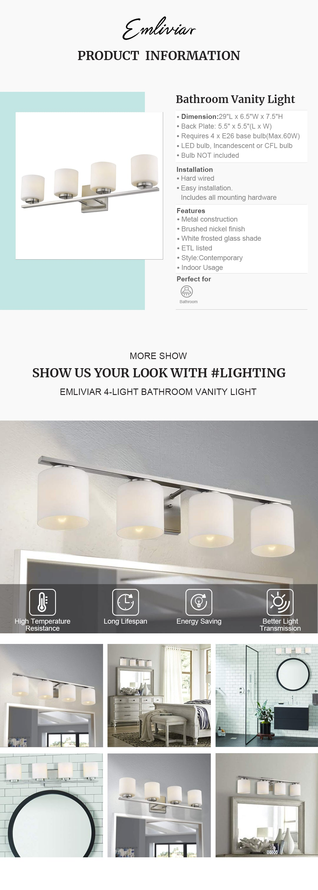 """Modern 4 light bathroom vanity light fixture features sturdy metal construction in brushed nickel finish with white frosted glass shade Easy installation. Includes all mounting hardware. Perfect for your bathroom, dressing table, mirror cabinets, vanity table and art display etc. Hard wired. Requires 4 x E26 base bulb(Max.60W). Bulb NOT included Fixture can be mounted facing upward or downward. ETL Listed with a one-year warranty Dimension: 29"""" x 6.5"""" x 7.5""""(L x W x D); Back Plate: 5.5"""" x 5.5""""(L x W)"""