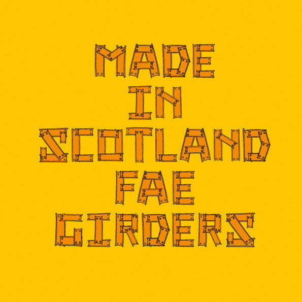 Made fae Girders - Yellow