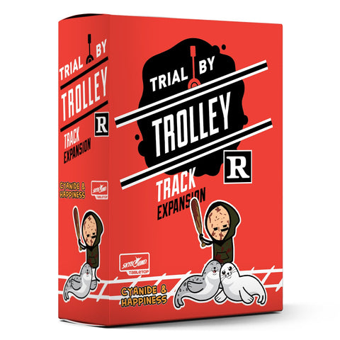Trial by Trolley : R-Rated Track Expansion