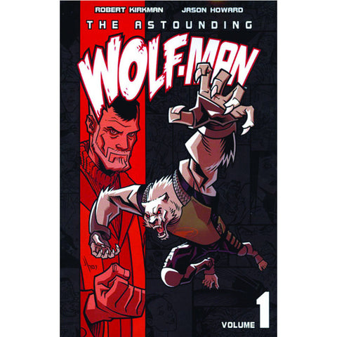 THE ASTOUNDING WOLF-MAN Volume 1