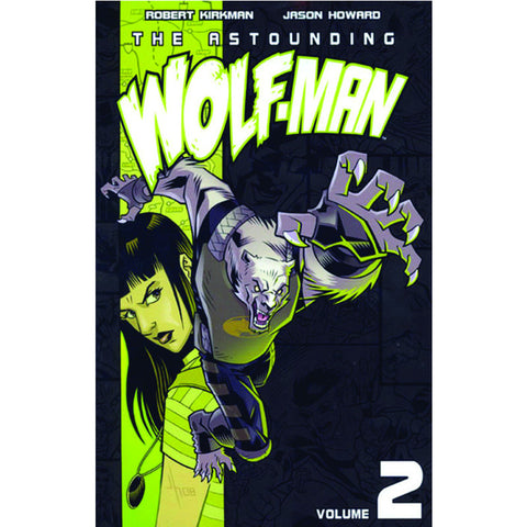 THE ASTOUNDING WOLF-MAN: Volume 2