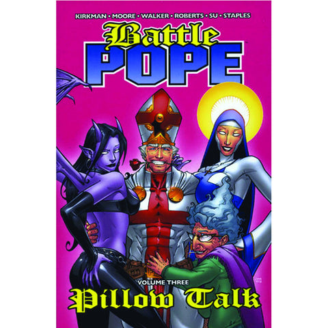 "BATTLE POPE Volume 3 - ""Pillow Talk"""