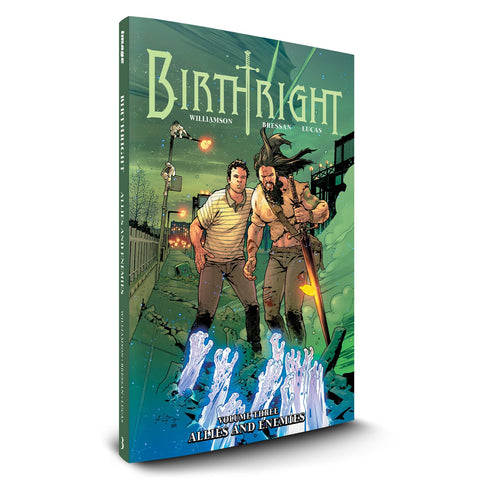 "BIRTHRIGHT Volume 3 - ""Allies and Enemies"""