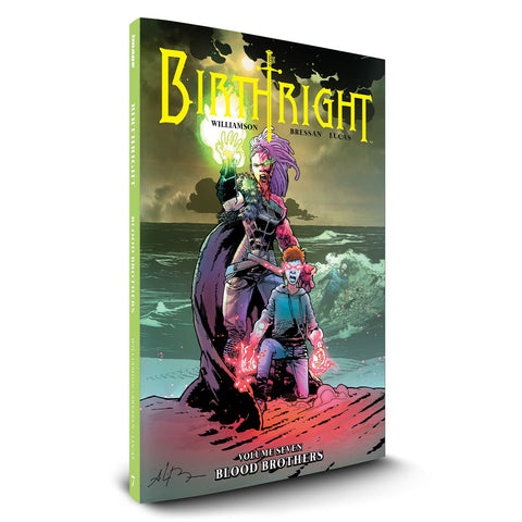 "BIRTHRIGHT Volume 7 - ""Blood Brothers"""