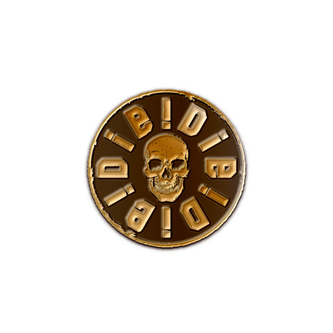 DIE!DIE!DIE! Antiquated Gold Pin